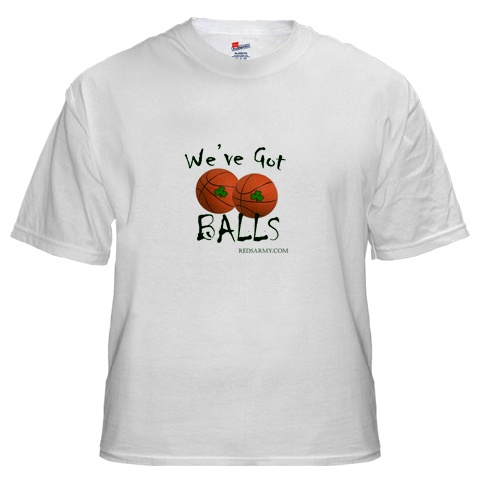 we've got balls shirt